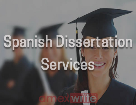 Spanish Dissertation Paper Writing