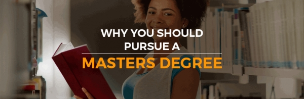 Great Reasons to Acquire a Master's Degree